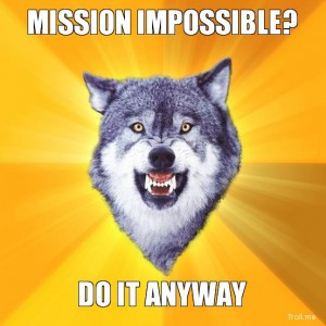 mission-impossible-do-it-anyway