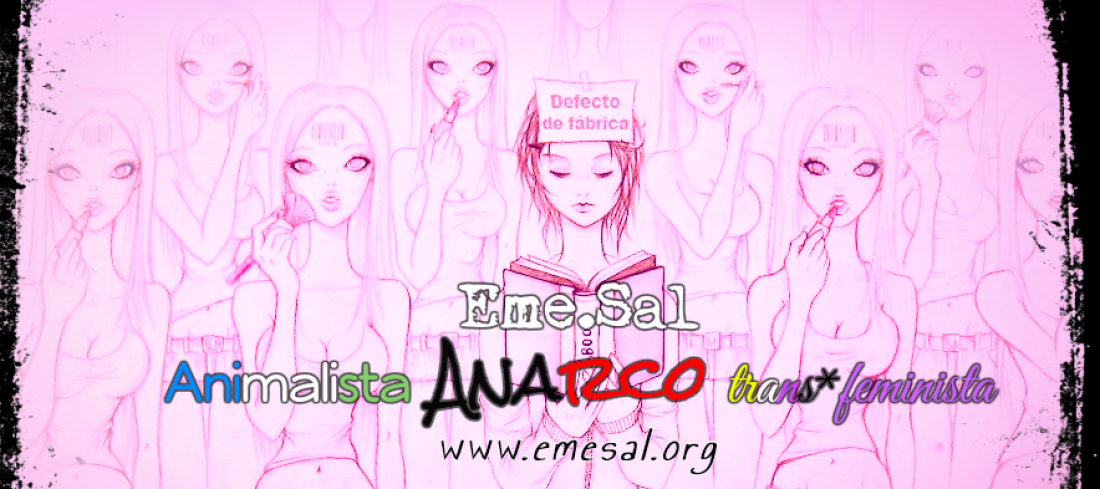 Eme.Sal Animalista, Anarco, Trans⚧feminista