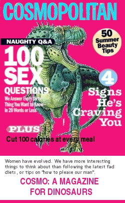 Altered image of a Cosmopolitan magazine cover, with a dinosaur where the model would normally be.