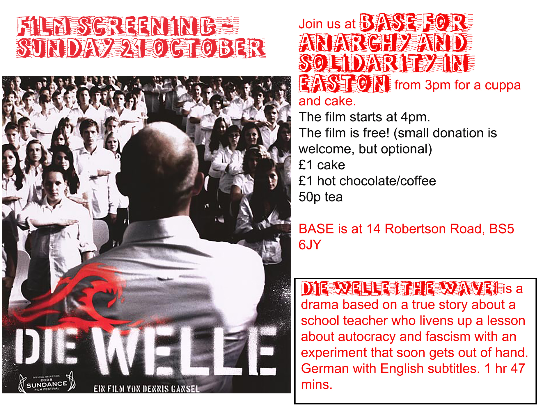 Film Screening - Die Welle. Doors open 3pm for refreshments, film starts at 4pm