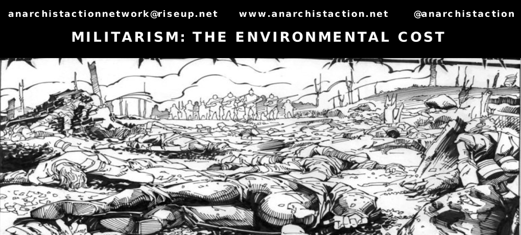 Anarchist Action Network: Militarism Environmental Costs
