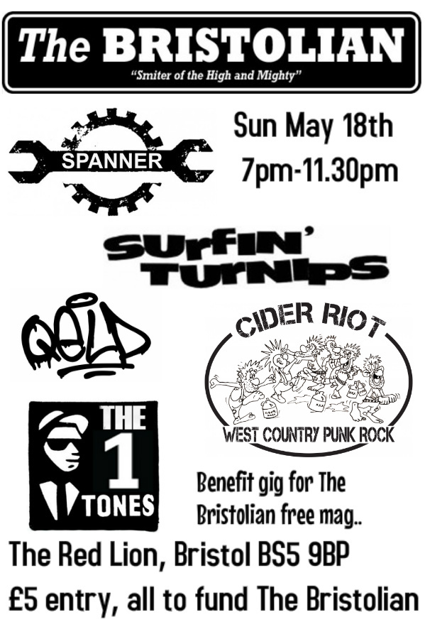 Benefit gig for 'The BRISTOLIAN', Sunday 18 May, Red Lion, Whitehall Road, BS5 9BP. £5 entry to help support your super, soaraway 'Smiter'!