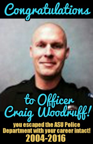 congratulations to Arizona state University police officer Craig woodruff who managed to escape