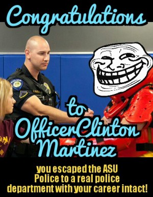 officer Clinton Martinez escaped the Arizona state University police department