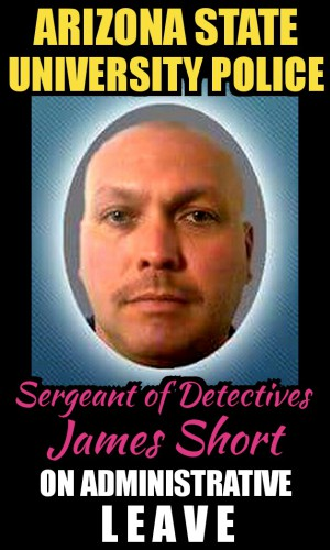 ASU Police Detectives Sergeant James Short Administrative Leave