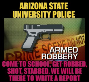 Arizona State University police armed robbery crime sprees